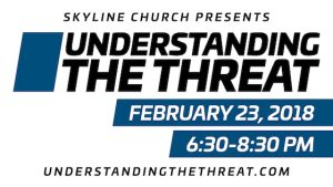 Understanding the Threat @ Skyline Church | La Mesa | California | United States