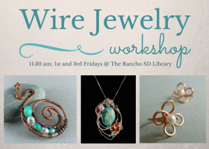 Adult Craft: Wire Jewelry Workshop @ Rancho San Diego Library | El Cajon | California | United States